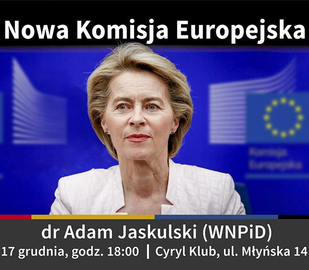 """Zaproszenie na spotkanie """"Nowa Komisja Europejska"""", 17 grudnia, godz. 18:00"""